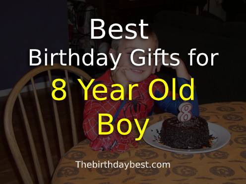 Best Birthday Gifts for 8-Year-Old Boy
